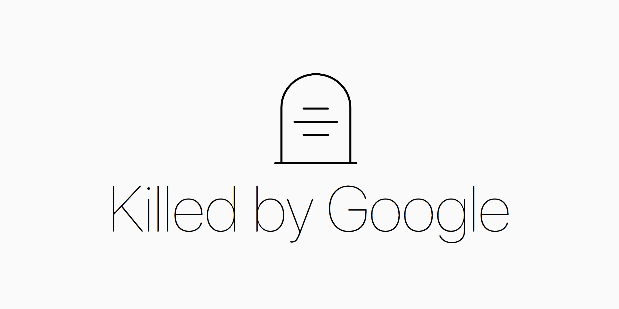 Killed by Google - The Google Graveyard & Cemetery